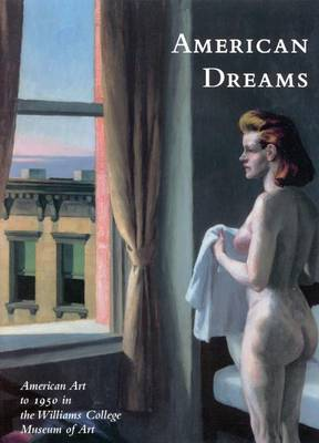 American Dreams by Nancy Mowll Mathews
