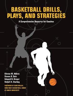 Basketball Drills, Plays and Strategies book