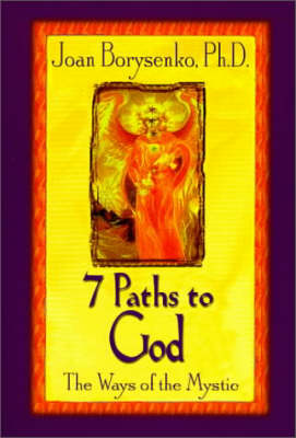 7 Paths to God by Joan Z. Borysenko