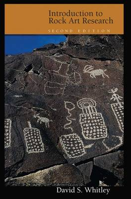 Introduction to Rock Art Research by David Whitley