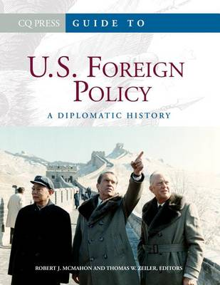 Guide to U.S. Foreign Policy by Robert J. McMahon