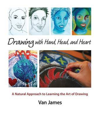 Drawing with Hand, Head and Heart book