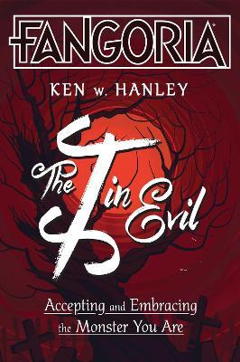 The I in Evil by Ken W. Hanley
