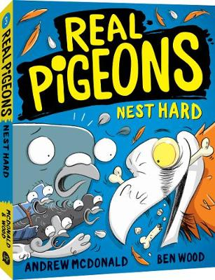 Real Pigeons Nest Hard: Real Pigeons #3 by Andrew McDonald
