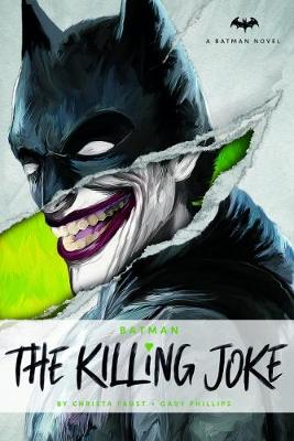 DC Comics novels - The Killing Joke by Christa Faust