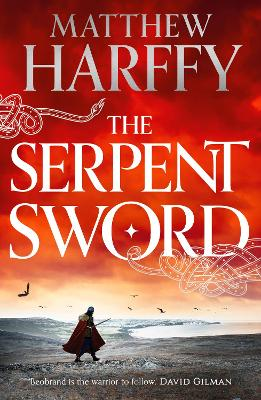 The Serpent Sword by Matthew Harffy