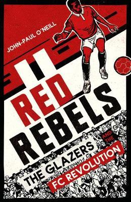 Red Rebels by John-Paul O'Neill