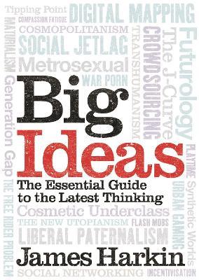 Big Ideas by James Harkin