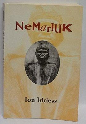 Nemarluk by Ion L. Idriess