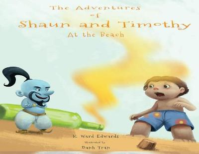 Adventures of Shaun and Timothy by Ward Edwards