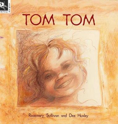 Tom Tom by Rosemary Sullivan