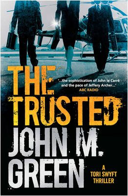 The Trusted by John M. Green