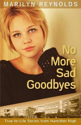 No More Sad Goodbyes by Marilyn Reynolds