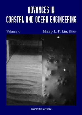 Advances In Coastal And Ocean Engineering, Vol 4 by Jorgen Fredsoe
