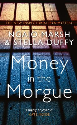 Money in the Morgue by Stella Duffy