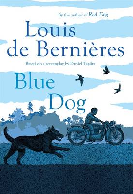 Blue Dog by Louis de Bernieres
