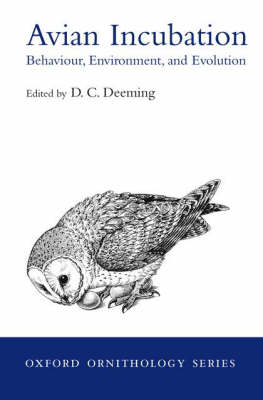 Avian Incubation by D. Charles Deeming