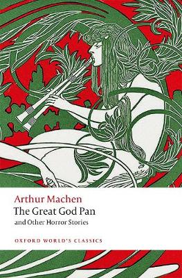 The Great God Pan and Other Horror Stories by Arthur Machen
