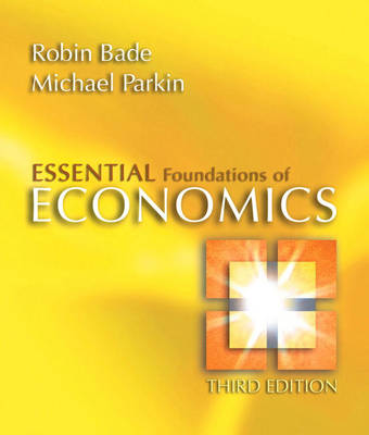 Essential Foundations of Economics plus MyEconLab in CourseCompass plus eBook Student Access Kit by Robin Bade
