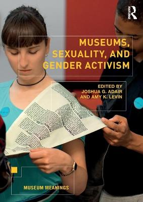 Museums, Sexuality, and Gender Activism book