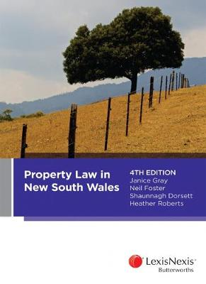 Property Law in New South Wales by S. Dorsett