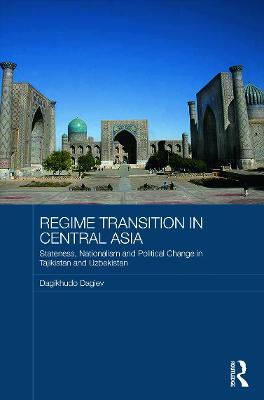 Regime Transition in Central Asia by Dagikhudo Dagiev