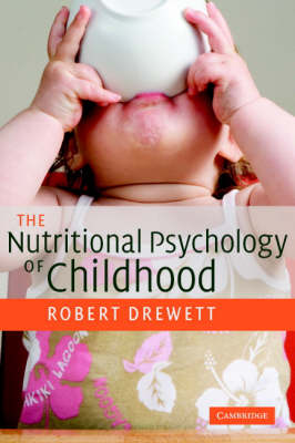 The Nutritional Psychology of Childhood by Robert Drewett