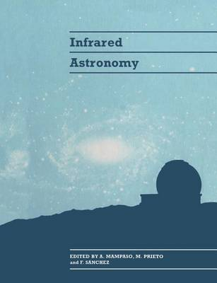 Infrared Astronomy by A. Mampaso