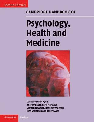 Cambridge Handbook of Psychology, Health and Medicine book