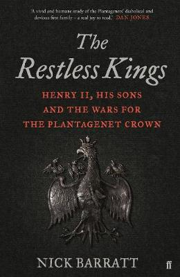 The Restless Kings by Nick Barratt