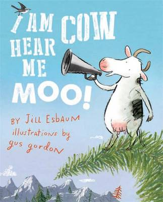 I Am Cow Hear Me Moo book