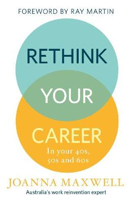 Rethink Your Career by Joanna Maxwell