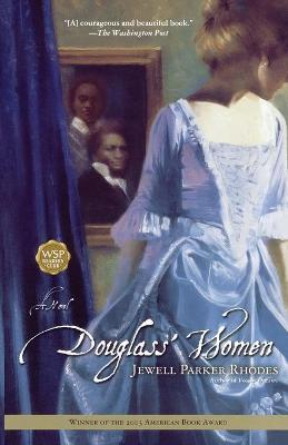 Douglass' Women by Jewell Parker Rhodes