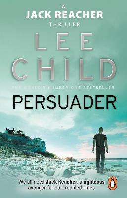 Jack Reacher: #7 Persuader by Lee Child