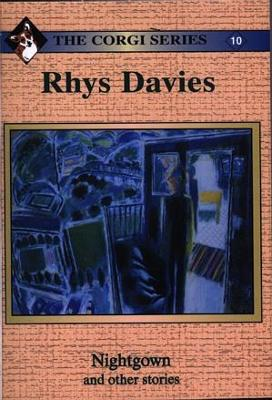 Corgi Series: 10. Nightgown and Other Stories by Rhys Davies