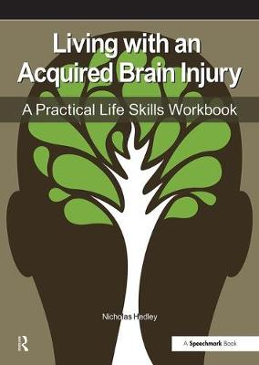 Living with an Acquired Brain Injury by Nick Hedley