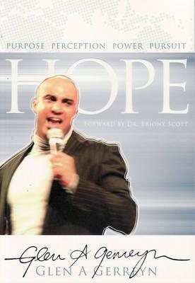 Hope: Purpose, Perception, Power, Pursuit by Glen A. Gerreyn