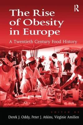 The Rise of Obesity in Europe by Professor Derek J. Oddy