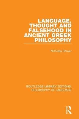 Language, Thought and Falsehood in Ancient Greek Philosophy book