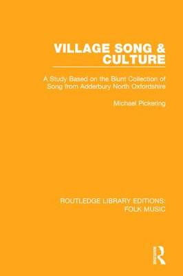 Village Song & Culture by Michael Pickering
