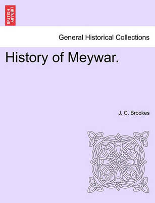History of Meywar. by J. Brookes