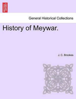 History of Meywar. by J C Brookes