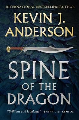 Spine of the Dragon: Wake the Dragon #1 by Kevin J. Anderson
