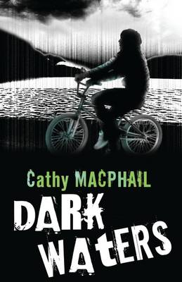 Dark Waters by Catherine MacPhail