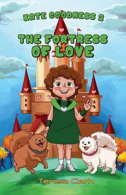 The Fortress of Love by Teresa Clark