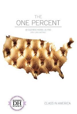 One Percent by Duchess Harris