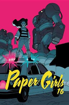 Paper Girls Volume 4 by Brian K. Vaughan