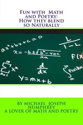 Fun with Math and Poetry by Michael Joseph Humphrey
