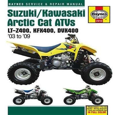 Suzuki/Kawasaki Arctic Cat ATV's Service and Repair Manual by Alan Ahlstrand