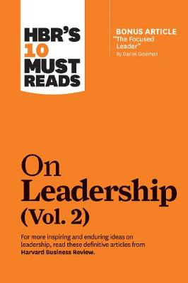 HBR's 10 Must Reads on Leadership, Vol. 2 by Harvard Business Review